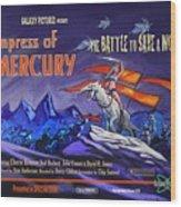 Empress Of Mercury 2 Wood Print