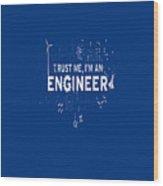 Engineer Wood Print