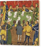 England: Court, 15th Century Wood Print