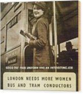 Enjoy Your War Work - London Underground, London Metro - Retro Travel Poster - Vintage Poster Wood Print