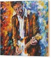 Eric Clapton Wood Print by Leonid Afremov