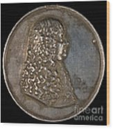 Ernst Bogislaus, Duke Of Croy And Arschott, Prince Of The Holy Roman Empire [obverse] Wood Print