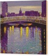 Evening - Ha' Penny Bridge- Dublin Wood Print by John  Nolan