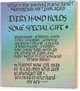 Every Hand Wood Print by Judy Dodds