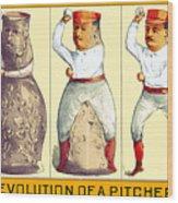 Evolution Of A Pitcher Wood Print