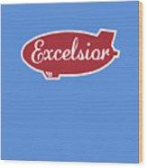 Excelsior Wood Print