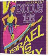 Exodus 1vs19 Israel Lively Wood Print
