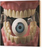 Eye Held By Teeth Wood Print by Garry Gay