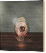 Eyeball In A Egg Wood Print