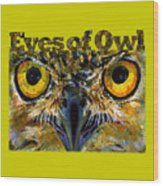 Eyes Of Owls 18 Shirt Wood Print