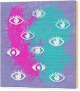 Eyes, The Look Wood Print