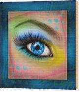 Eyetraction Wood Print