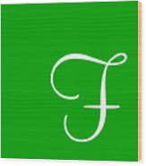 F In White Simple Script Wood Print