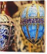 Faberge Holiday Eggs Wood Print