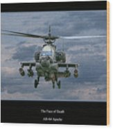 Face Of Death Ah-64 Apache Helicopter Wood Print by Randy Steele