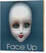 Face Up Wood Print