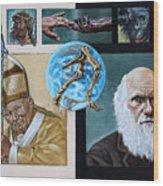 Faith And Evolution Wood Print