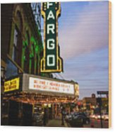 Fargo Theater And Downtown Along Broadway Drive Wood Print by Paul Velgos