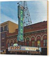 Fargo Theater Wood Print