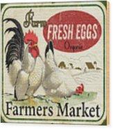 Farm Fresh Eggs-b Wood Print