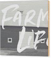 Farm Life Barn- Art By Linda Woods Wood Print