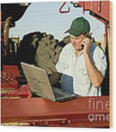 Farmer With Laptop And Cell Phone Wood Print