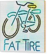 Fat Tire Wood Print