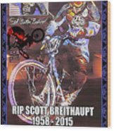 Father Of Bmx Wood Print