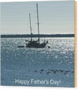 Father's Day Card - Peaceful Bay Wood Print