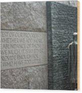 Fdr Memorial - Shared Sacrifice Wood Print