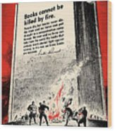 Fdr Quote On Book Burning  Wood Print