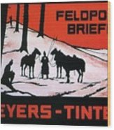 Feldpost-briefe - Beyers-tinten - Two Man With Horses - Retro Travel Poster - Vintage Poster Wood Print