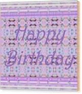 Feminine Lavender Birthday Card Wood Print