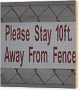 Fence Sign Wood Print