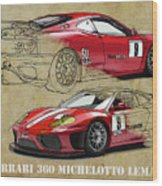 Ferrari 360 Michelotto Le Mans Race Car. Two Drawings One Print Wood Print