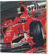 Ferrari - Michael Schumacher  Wood Print