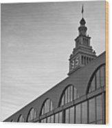 Ferry Building San Francisco I Bw Wood Print