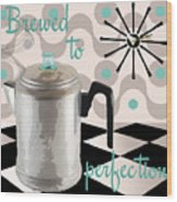 Fifties Kitchen Coffee Pot Perk Coffee Wood Print