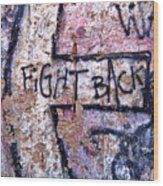 Fight Back - Berlin Wall Wood Print