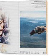 Robin Olds Fighter Pilot Wood Print