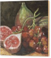 Figs And Grapes Wood Print
