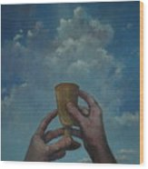 Fill My Cup Lord Wood Print