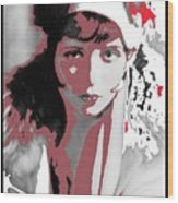 Film Homage Collage Eugene Robert Richee Photo Clara Bow 1 Circa 1927-2013 Wood Print