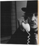 Film Noir Detective On Telephone Wood Print