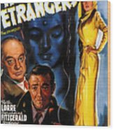 Film Noir Poster Three Strangers Wood Print
