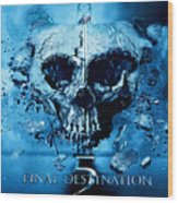 Final Destination-an American Horror Franchise  Wood Print