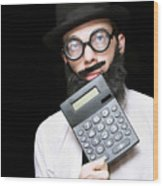 Financial And Accounting Genius With Calculator Wood Print