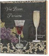 Fine French Wines - Vins Beaux Parisiens Wood Print