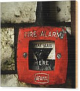 Fire Alarm Wood Print