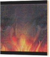 Fire Soul Wood Print